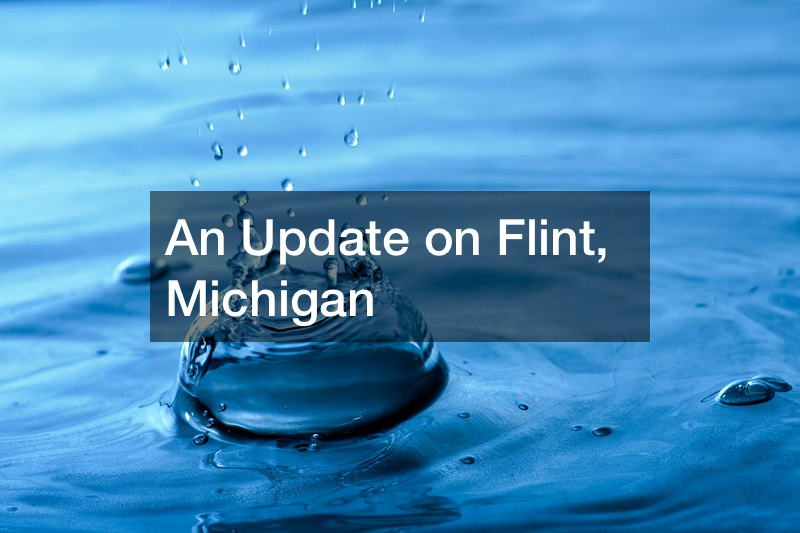 An Update on Flint, Michigan